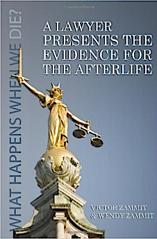 A Lawyer Presents the Evidence for the Afterlife - Victor Zammit